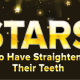 Stars Who Have Straightened Their Teeth