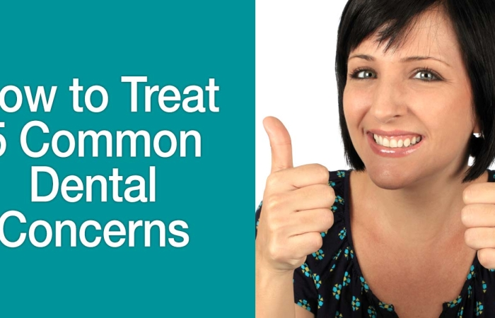 5 Common Dental Concerns and How to Treat Them